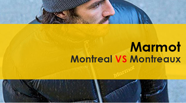 Marmot Montreal VS Montreaux – Which One Is Best?